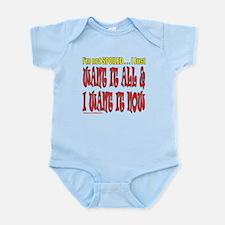 I'M NOT SPOILED Infant Bodysuit
