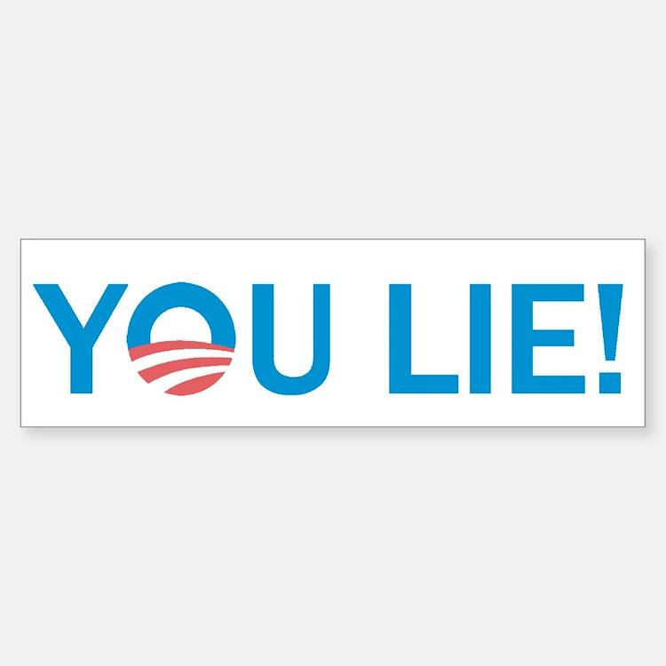 You Lie Bumper Bumper Sticker