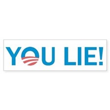 You Lie Bumper Sticker