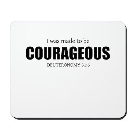 Courageous Mousepad
