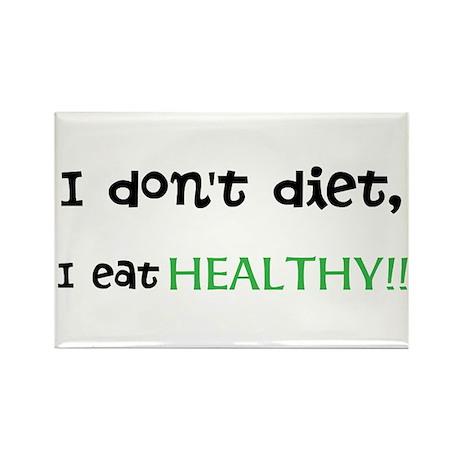 I don't diet, I eat HEALTHY Magnet
