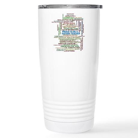 Proud History Teacher Stainless Steel Travel Mug