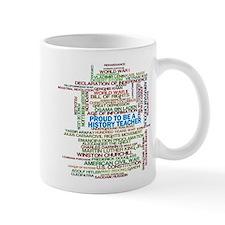 Proud History Teacher Small Mug