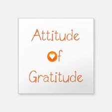 """Attitude of Gratitude Square Sticker 3"""" x 3"""""""