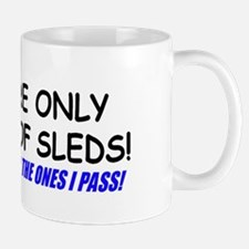 THERE ARE ONLY 2 KIND OF SLEDS! Mug