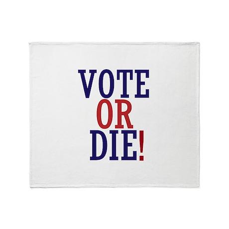 VOTE OR DIE Throw Blanket
