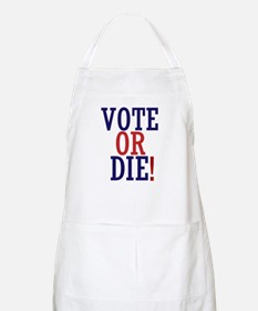 VOTE OR DIE Apron