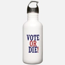 VOTE OR DIE Sports Water Bottle