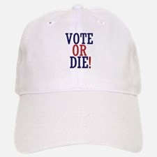 VOTE OR DIE Baseball Baseball Cap