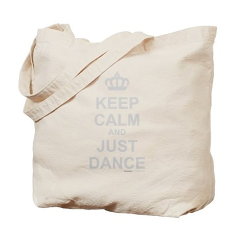 Keep Calm And Just Dance Tote Bag