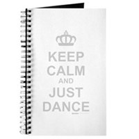 Keep Calm And Just Dance Journal