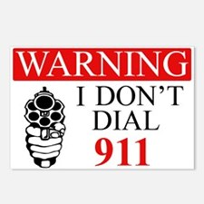 Warning: I Dont Dial 911 Postcards (Package of 8)