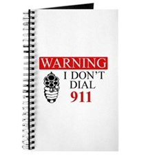 Warning: I Dont Dial 911 Journal