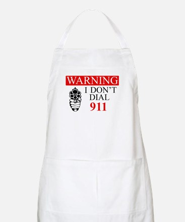Warning: I Dont Dial 911 Apron