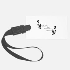 Dwell in Possibility Luggage Tag