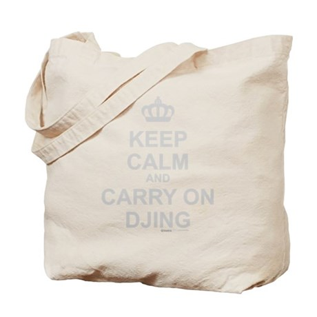 Keep Calm And Carry On DJing Tote Bag