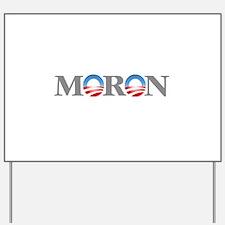 Moron Yard Sign