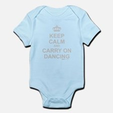 Keep Calm And Carry On Dancing Infant Bodysuit