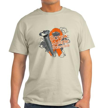 Screw Multiple Sclerosis Light T-Shirt