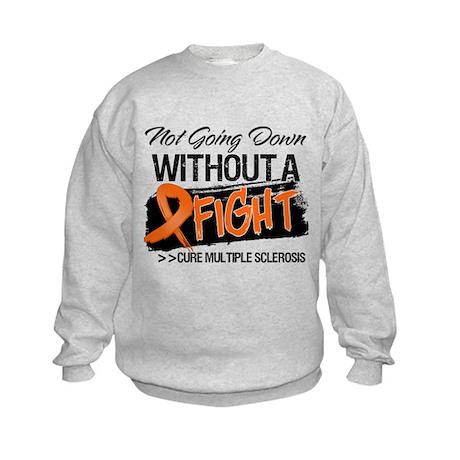 Not Going Down Multiple Sclerosis Kids Sweatshirt