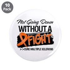 "Not Going Down Multiple Sclerosis 3.5"" Button (10"