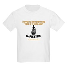 I Know Maple Syrup Kids T-Shirt