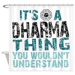 Dharma Thing Shower Curtain