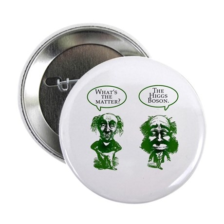 "Higgs Boson Humor 2.25"" Button (10 pack)"