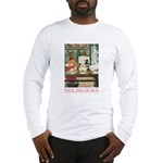 Goldilocks Long Sleeve T-Shirt