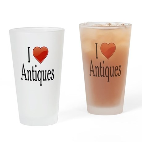I Love Antiques Drinking Glass