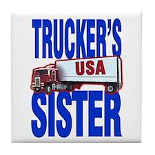 """""""Trucker's Sister"""" Tile Coaster"""