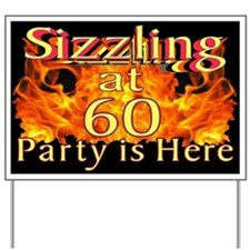 Sizzling at 60 Party Yard Sign