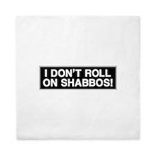 I DONT ROLL ON SHABBOS! Queen Duvet
