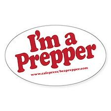 I'm a Prepper Decal