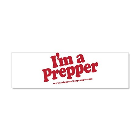 I'm a Prepper Car Magnet 10 x 3