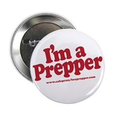 "I'm a Prepper 2.25"" Button"