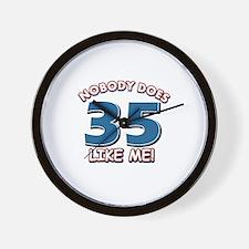 Nobody does 35 like me Wall Clock