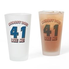 Nobody does 41 like me Drinking Glass