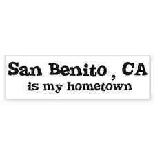 San Benito - hometown Bumper Bumper Sticker