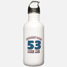 Nobody does 53 like me Water Bottle