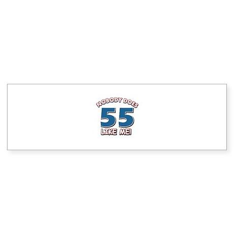 Nobody does 55 like me Sticker (Bumper)