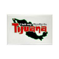 Tijuana Dignity Rectangle Magnet