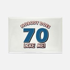 Nobody does 70 like me Rectangle Magnet (10 pack)