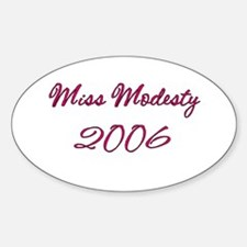 Miss Modesty Oval Bumper Stickers