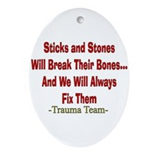 Sticks and Stones.PNG Ornament (Oval)