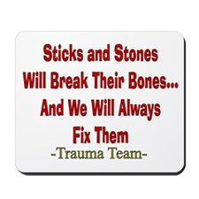 Sticks and Stones.PNG Mousepad