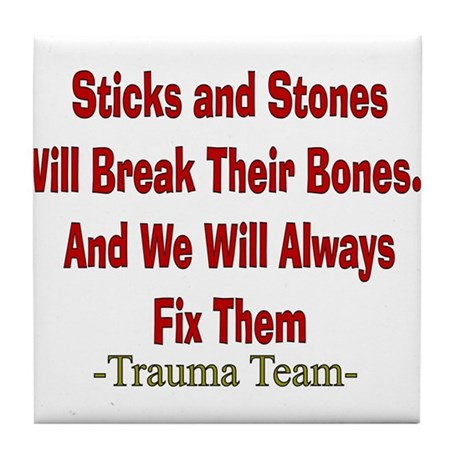 Sticks and Stones.PNG Tile Coaster