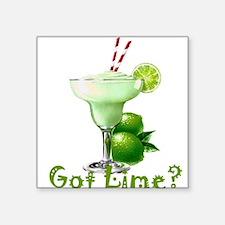 "Got Lime? Square Sticker 3"" x 3"""