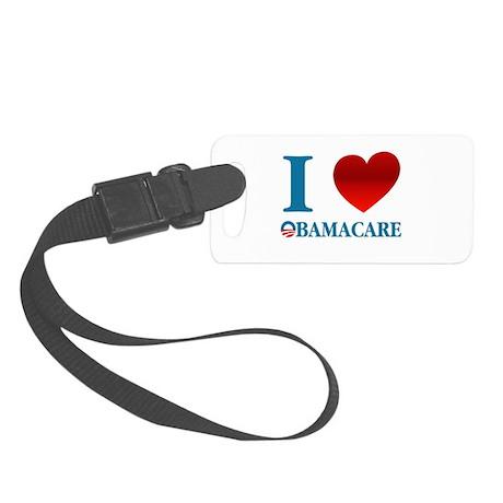 I Love Obamacare Small Luggage Tag