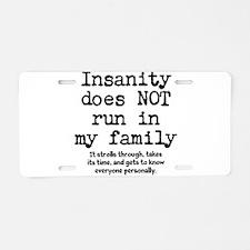 Insane Family Aluminum License Plate